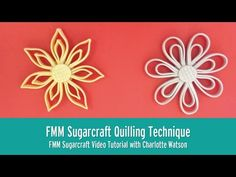 Quilling With Flowerpaste | FMM Sugarcraft Tutorial - YouTube