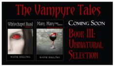 Also for Niagara Falls Comic Con 2014 Wayne Mallows required more business cards. On the back we reminded fans to watch for Book III of The Vampyre Tales; Unnatural Selection  Find out more about author Wayne Mallows at http://waynemallows.com