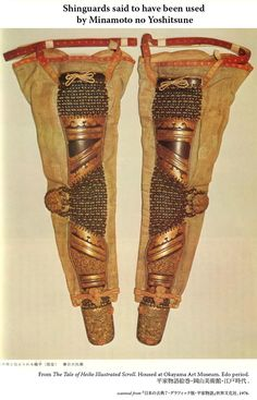 """these ARE NOT shinguards.  They are the arm armor """"kote"""" in Japanese.  This style is attributed to Minamoto no Yoshitsune though"""