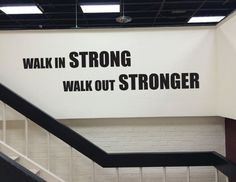 Gym Design Decor Gym Wall Quote Walk In Strong Walk Out