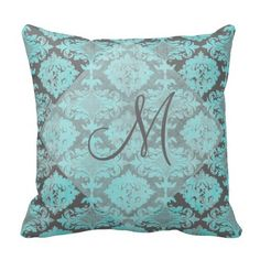 Vintage inspired background -a distressed damask pattern in turquoise with gray. Can be monogrammed with initials or name or your favorite inspirational words. Turquoise Throw Pillows, Damask, Decorative Throw Pillows, Vintage Inspired, Monogram, Initials, Pattern, Inspirational, Gray