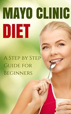 Mayo Clinic Diet: A Step by Step Guide for Beginners, Top Mayo Clinic Diet Recipes (Mayo Clinic Diet, Weightless) Reviews - http://www.dietingstore.com/mayo-clinic-diet-a-step-by-step-guide-for-beginners-top-mayo-clinic-diet-recipes-mayo-clinic-diet-weightless-reviews/ Health, Fitness & Dieting Product Features Health, Fitness & Dieting Product Description A Concise and No-Fluff Guide on the Mayo Clinic Diet Get this Kindle Book for just .99. Regularly pric