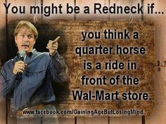 You might be a redneck....