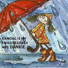 Lekker Dag, Goeie More, Inspirational Qoutes, Good Morning Good Night, Afrikaans, Rainy Days, Snoopy, Bible, Anime