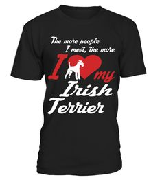Irish Terrier I Love My Dog Cute Funny T-shirt Gift  => Check out this shirt or mug by clicking the image, have fun :) Please tag, repin & share with your friends who would love it. #Irish #hoodie #ideas #image #photo #shirt #tshirt #sweatshirt #tee #gift #perfectgift