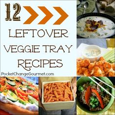 Great ideas for your leftover veggie trays!