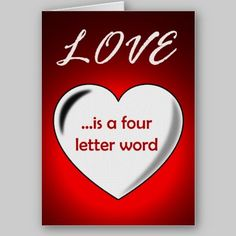 Love is a Four Letter Word Valentine Card available at www.zazzle.com/stevebrownleeart