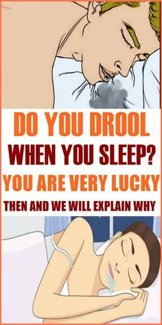 DO YOU DROOL WHEN YOU SLEEP? YOU ARE VERY LUCKY THEN AND WE WILL EXPLAIN WHY - Healthy Lifestyle