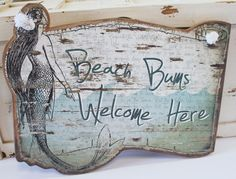 Beach Bums Welcome Here Wood Mermaid Sign - Nautical Mermaid Decor or Beach Wall Decor - Primitives by Kathy from California Seashell Company