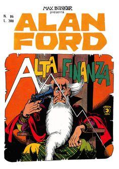 Alan Ford85 - luglio 1976 - Alta finanza  - Soggetto e SceneggiaturaMax Bunker - matitePaolo Piffarerio - chinePaolo Chiarini - Copertina Paolo Piffarerio http://i.imgur.com/rPj3dQK.jpg