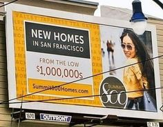 Billboard Advertises New San Francisco Homes 'From the Low $1000000s'