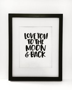 A personal favorite from my Etsy shop https://www.etsy.com/listing/278001754/to-the-moon-and-back-print-black-and