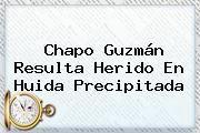 http://tecnoautos.com/wp-content/uploads/imagenes/tendencias/thumbs/chapo-guzman-resulta-herido-en-huida-precipitada.jpg Chapo Guzman. Chapo Guzmán resulta herido en huida precipitada, Enlaces, Imágenes, Videos y Tweets - http://tecnoautos.com/actualidad/chapo-guzman-chapo-guzman-resulta-herido-en-huida-precipitada/