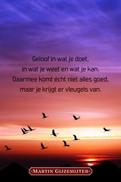 Vleugels geven kracht. Love Life Quotes, Me Quotes, H Words, Dutch Quotes, Philosophy Quotes, Good Night Quotes, Just Be You, Happy Thoughts, Poems