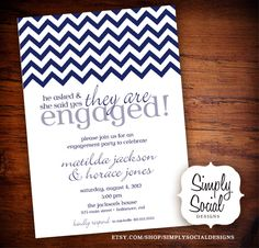 Chevron Engagement Party Invitation by SimplySocialDesigns on Etsy https://www.etsy.com/listing/106343449/chevron-engagement-party-invitation