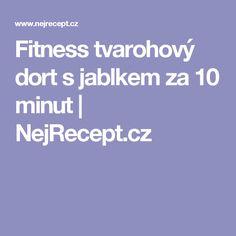 Fitness tvarohový dort s jablkem za 10 minut | NejRecept.cz