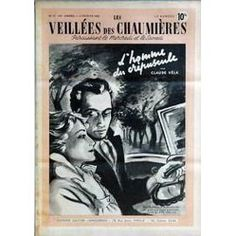 Veillees (Les) N° 27 Du 02/02/1952 - Lectures Romanesques - Tricots- Ouvrages - Enquetes - Cuisine L'homme Du Crepuscule De Claude Vela.