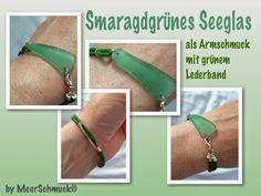 MeerSchmuck: Smaragdgrünes Seeglas als Armschmuck