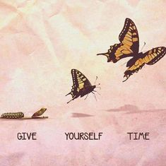 Give yourself time life quotes quotes quote life motivational quotes quotes and sayings positive thoughts life goals positive life quotes quotes to live by growth quotes Great Day Quotes, Good Morning Quotes, Quote Of The Day, Positive Quotes, Motivational Quotes, Inspirational Quotes, Positive Thoughts, Citation Creation, Quotes Deep That Make You Think