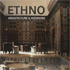 Ethno-Architecture-Interiors 2011. Far-flung cultures have always been a source of inspiration for the exploration-minded Old Continent. Charmed by the exoticism of those distant styles, furniture designs and objets d'art, this decorative trend still exists today.