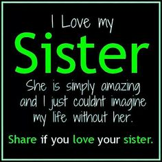 This Is For My Sister Abigail Sanchez She Is The Best Sister Love U Sis I Love You Too Daniel Roque I Couldnt Ask For A More Thoughtful And Loving Lil