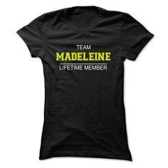 Team MADELEINE Lifetime member - #mens tee #hoodie for teens. LOWEST PRICE  => https://www.sunfrog.com/Names/Team-MADELEINE-Lifetime-member-qjzse-Ladies.html?id=60505