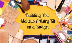 Your professional makeup kit is your source of income. Check out our tips on how to build a great makeup artistry kit that is affordable and professional!