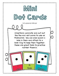 Here's a set of mini-dot cards from 1-10. Includes color and B/W versions.
