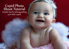 Cupid Photo Shoot Tutorial: Tips for photographing your little cupid + how to make feather angel wings for your baby/toddler from The Mom Creative