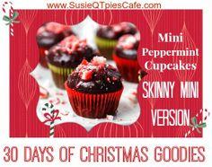 Mini Peppermint Cupcakes Skinny Mini Christmas Goodies #christmas #christmasgoodies