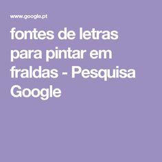 fontes de letras para pintar em fraldas - Pesquisa Google