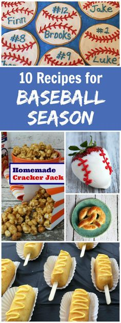 10 Recipes for Baseball Season: Baseball Cookies, Baseball Cupcakes, Cracker Jacks, Homemade Soft Pretzels and more!: