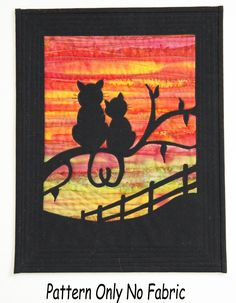 A wall hanging with a loving couple, gazing at the sunset. Change the background material and they could be anywhere. Also instructions for using Bondaweb and applique where necessary. NOTE: this is for pattern only. Small Quilts, Mini Quilts, Baby Quilts, Cat Quilt Patterns, Sewing Patterns, Applique Quilts, Patchwork Quilting, Animal Quilts, Landscape Quilts