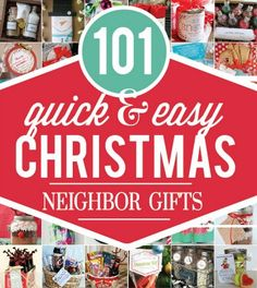 101 Quick And Easy Christmas Gifts For Neighbors | Finding the right Christmas gift for your neighbors is a chance to show them how they impact your life. | http://diygiftworld.com/101-quick-easy-christmas-gifts-neighbors/