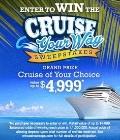 Bluegreen Vacations Cruise Your Way Sweepstakes   MumbleBee Inc  Enter for a chance to win a Cruise of your choice valued at up to $4999.  Open to U.S. legal residents age 21 or older. Only one sweepstakes entry will be accepted per person.        Winners will be randomly selected on or about August 15, 2016.