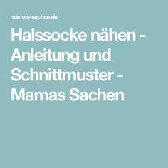 Halssocke nähen - Anleitung und Schnittmuster - Mamas Sachen