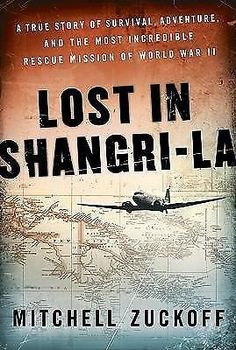 awesome Lost in Shangri-La  A True Story of Survival Adventure and the Most... - For Sale View more at http://shipperscentral.com/wp/product/lost-in-shangri-la-a-true-story-of-survival-adventure-and-the-most-for-sale/