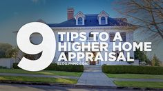 9 Tips to a Higher Home Appraisal