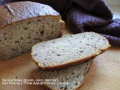 Not Missing a Thing! Allergy Friendly Cooking: Banana Bread {gluten, dairy and egg-free}