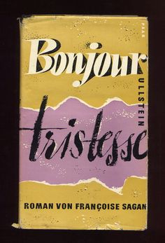 bonjour tristesse by francoise sagan.   One of my favorites!   Loved the movie also.