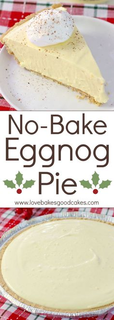 Eggnog Pie Your holiday won't be complete without this No-Bake Eggnog Pie! It'll become a family-favorite! ADYour holiday won't be complete without this No-Bake Eggnog Pie! It'll become a family-favorite! Mini Desserts, Holiday Baking, Christmas Desserts, Easy Desserts, Delicious Desserts, Christmas Pies, Healthy Christmas Treats, Holiday Pies, Christmas Foods