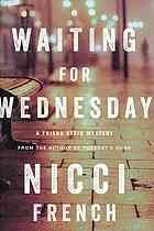 Waiting for Wednesday : a Frieda Klein Mystery