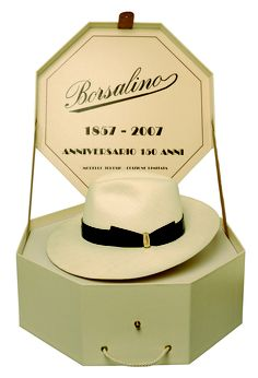 BORSALINO ---Name: TERESIO  Year of Creation: 2007  Place of Birth:Alessandria  Material:Extra Fine Panama  Colour:Ivory with black ribbon  Number of production stages:Around 50  Manufacturing time:Around 6 months  Identifying marks: Exclusive Limited  Edition of only 150 hats made  in honour of the heir Teresio,  son of founder of the Borsalino house on the 150th  anniversary of the label.