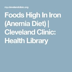 Foods High In Iron (Anemia Diet) | Cleveland Clinic: Health Library