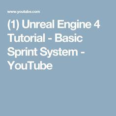 (1) Unreal Engine 4 Tutorial - Basic Sprint System - YouTube