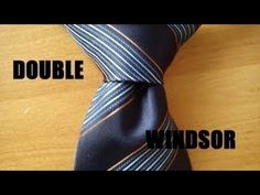 How to tie a tie, EASY DOUBLE WINDSOR, (FROM YOUR POINT OF VIEW) FULL HD - YouTube