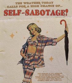 Self sabotage. Quote Aesthetic, Aesthetic Vintage, Aesthetic Pictures, Photo Wall Collage, Picture Wall, Vintage Comics, Vintage Art, Retro Illustration, Papi