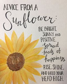 Sunflower watercolor quote - Things That Make Me Happy - Quotes About Flowers Blooming, Quotes About Sunflowers, Sunflower Quotes, Sunflower Pictures, Affirmations, Watercolor Quote, Tattoo Watercolor, Watercolor Sunflower Tattoo, Sunflower Drawing