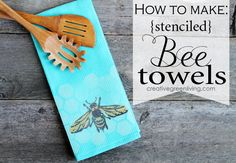How to make stenciled bee towels