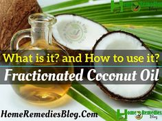 Fractionated Coconut Oil Benefits and Uses Benefits Of Coconut Oil, Oil Benefits, Fractionated Coconut Oil, Essential Oil Uses, Organic Coconut Oil, Weight Loss Diet Plan, Natural Home Remedies, How To Make Hair, Shea Butter